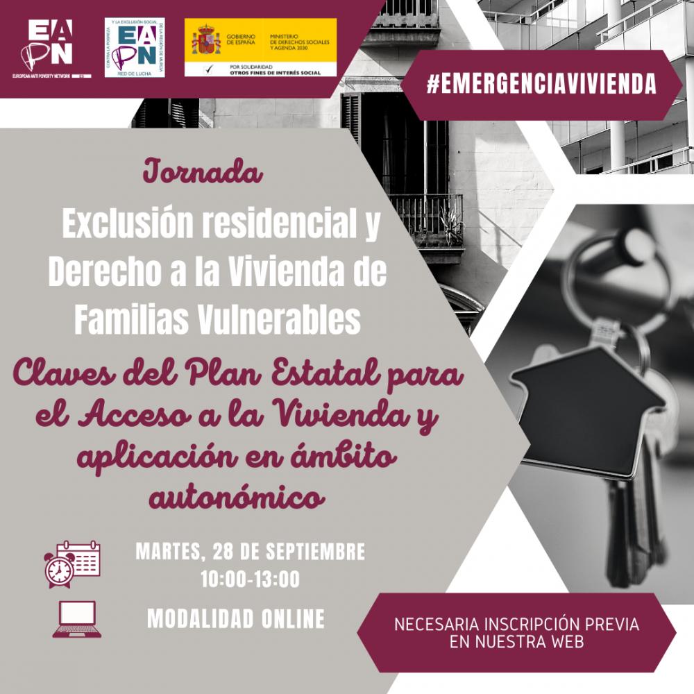"""Jornada online """"Exclusión residencial y Derecho a la Vivienda de Familias Vulnerables. Claves del Plan Estatal para el Acceso a la Vivienda y aplicación en ámbito autonómico"""""""